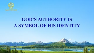 """God's Authority Is a Symbol of His Identity"" 