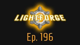 The Lightforge Ep. 196: Chat Knows Best (w/ Shadybunny)