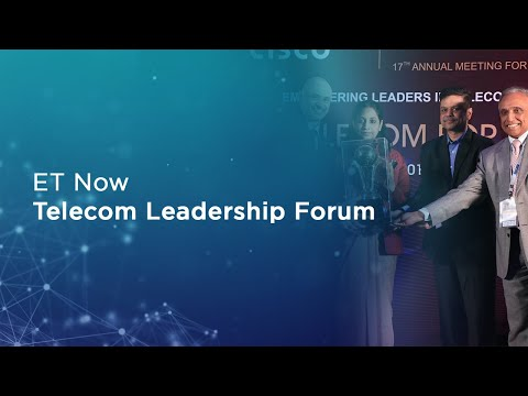 ET Now Telecom Leadership Forum