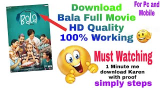 how to download bala full movie ayushmann khurrana