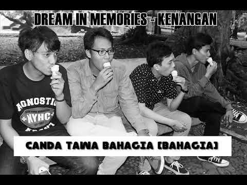 DREAM IN MEMORIES - KENANGAN (lirik)