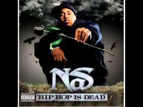 Nas Hip Hop is Dead (Dirty)