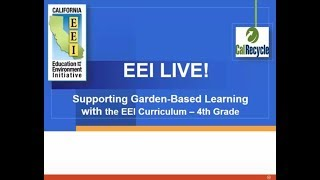 Supporting Garden-Based Learning with the EEI Curriculum (4th Grade Focus)