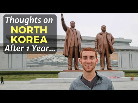 Thoughts on North Korea After 1 Year...