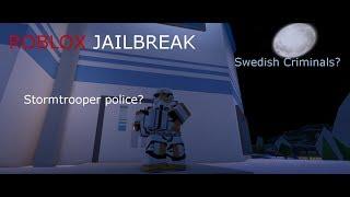 Swedish criminals? | ROBLOX Jailbreak