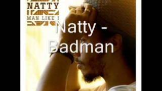 Natty - Badman - Man Like I - 06