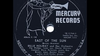 Billie Holiday / East Of The Sun And West Of The Moon