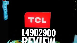 Tcl L49D2900 full hd 49 inch led tv detailed view and startup