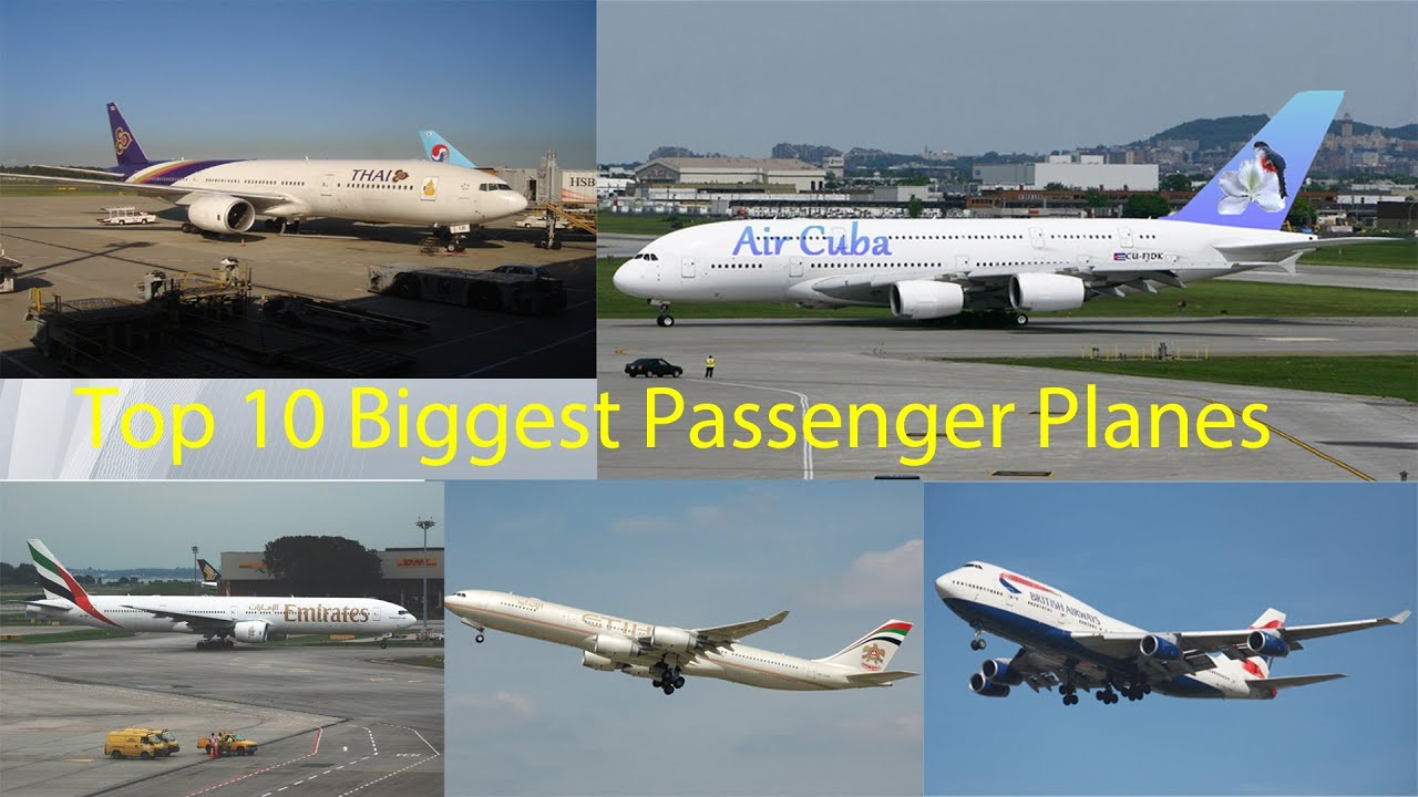 Top 10 Biggest Passenger Planes in the World - YouTube