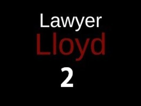 "LAWYER LLOYD  Episode 2 ""Lawyer Up"""