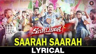 Saarah Saarah Lyrical | Sivalinga | Raghava Lawrencce & Ritika Singh | S. S. Thaman