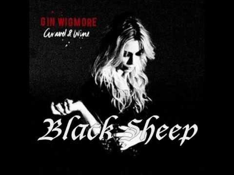 Black Sheep Lyrics (Gin Wigmore)