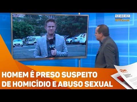 Homem é preso suspeito  de homicídio e abuso sexual - TV SOROCABA/SBT