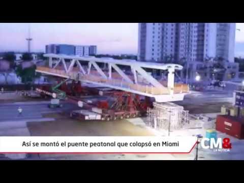Así se montó el puente peatonal que colapsó en Miami