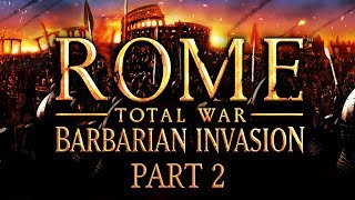 Rome: Total War - Barbarian Invasion - Part 2 - The Empire Strikes Back