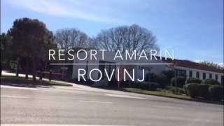Resort Amarin ROVINJ 2017 | Holiday Impression