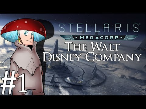 Stellaris 2.2 Le Guin | MegaCorp | Part 1 | The Walt Disney Company