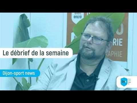 Débrief sportif Dijonnais en Live - 7 octobre