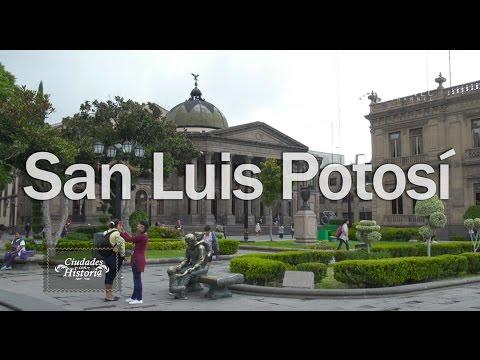Ciudades con Historia | San Luis Potosí | 3x01