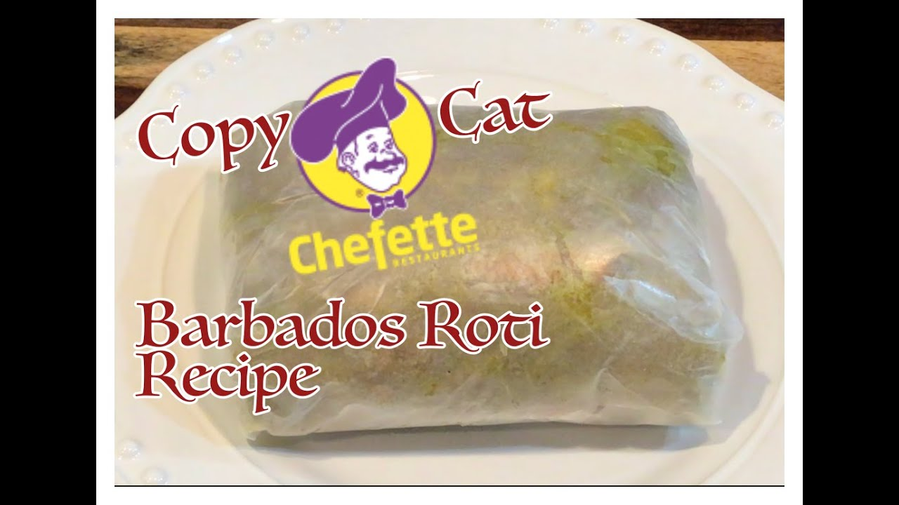 Episode 94 - BARBADOS (CHEFETTE) ROTI ⎜COPYCAT RECIPE