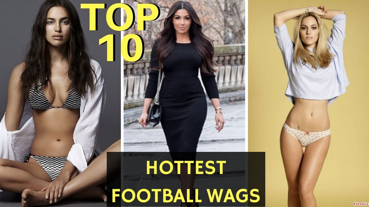 Top 10 Footballers Wives And Girlfriends Hottest Wags Of Football