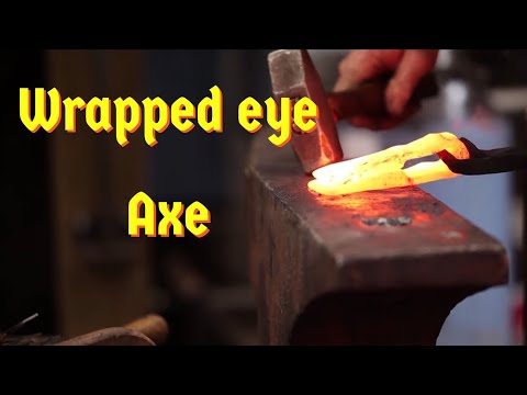 Forging the wrapped eye axe - part 1