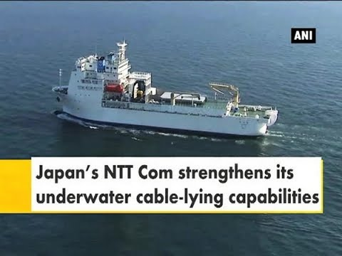 Japan's NTT Com strengthens its underwater cable-lying capabilities - Japan News