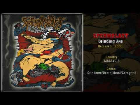 Spermblast (MAS) - Grinding Axe (Full Album) 2006