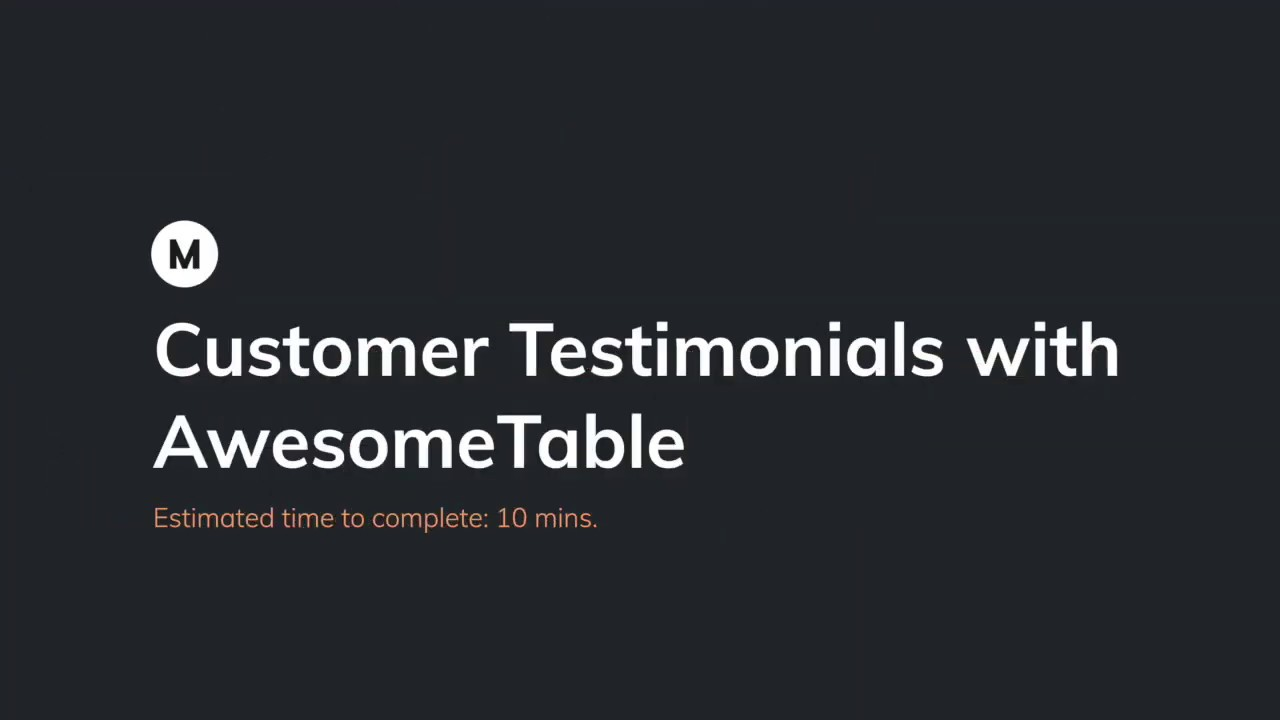 Makerpad Tutorial - Customer testimonials with AwesomeTable