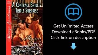 A Contract Bride's Triple Surprise [Bride Train 2] [The Reece Butler Collection] (Siren Publishing M