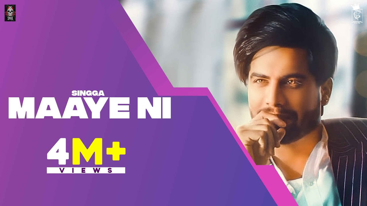 Maaye Ni (Official Song) SINGGA | Latest Punjabi Songs 2020