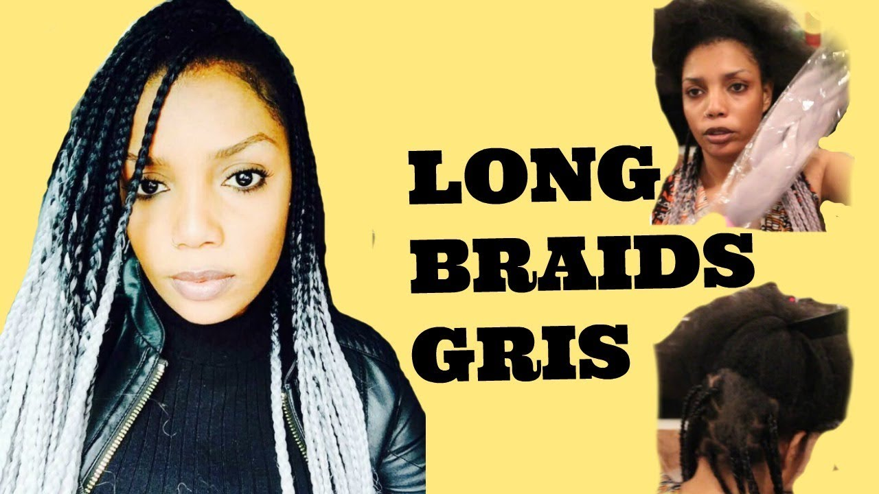 COMMENT FAIRE DES LONG TRESSES TIE AND DYE NOIR ET GRIS SOI MEME ( LONG BRAIDS  GRIS )