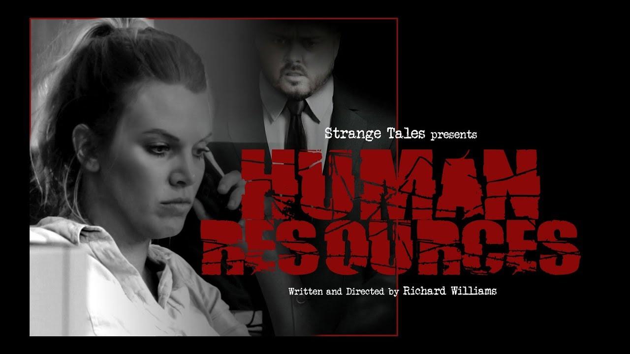 Strange Tales presents Human Resources - Short Film