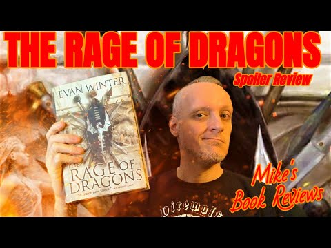 The Rage of Dragons by Evan Winter SPOILER Review