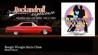 Mabel Scott - Boogie Woogie Santa Claus - Rock N Roll Experience