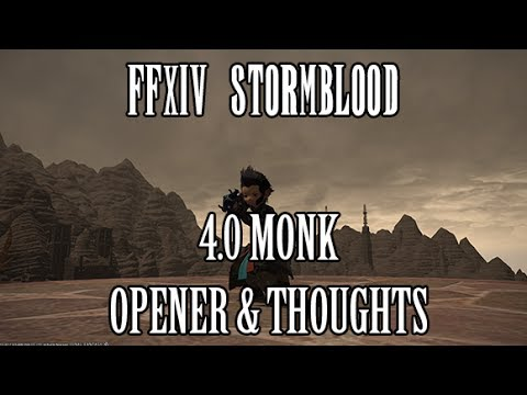FFXIV Stormblood: 4.0 Monk Opener & Thoughts