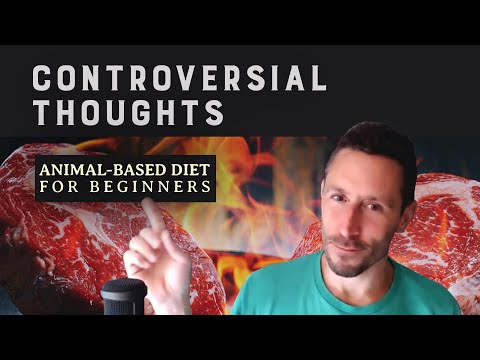 Controversial Thoughts: Animal-based Diet for Beginners