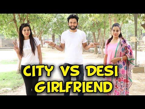CITY VS DESI GIRLFRIEND -   BakLol Video  