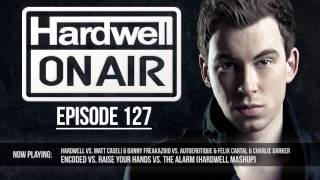 Hardwell On Air 127 (Hardwell @ Tomorrowland 2013)