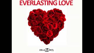 REGGAE & DANCEHALL LOVE SONGS I EVERLASTING LOVE I Mix by DELAM INTL