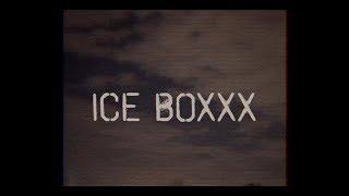ICE BOXXX - Donte Kentrell