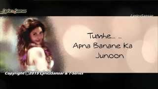TUMHE APNA BANANE KA FULL SONG WITH LYRICS   HATE STORY 3   ZAREEN KHAN, SHARMAN JOSHI