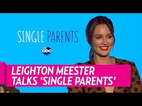 Leighton Meester Talks New Series 'Single Parents'