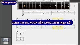 [Guitar Tab] Intro Ba ngọn nến lung linh (Phương Thảo, Ngọc Lễ) - Huong Guitar