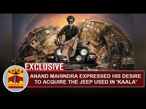 Anand Mahindra expressed his desire to acquire the jeep used in Rajinikanth