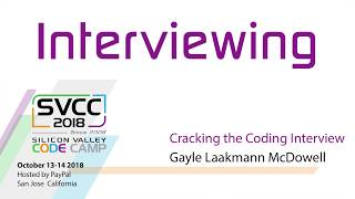 Cracking the Coding Interview at Silicon Valley Code Camp 2018