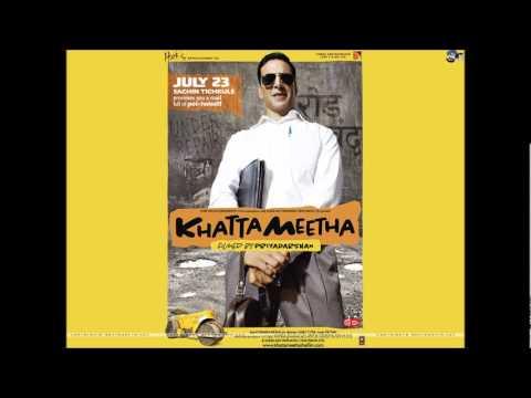 Aila Re Aila [Full Song] - Khatta Meetha