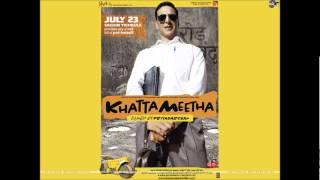 Aila Re Aila [Full Song] - Khatta Meetha