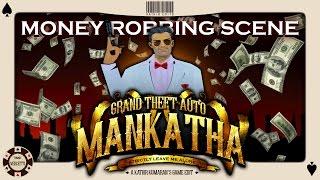 Grand Theft Auto - Mankatha Money Robbing Scene Remix