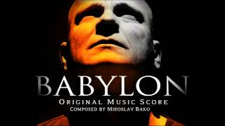 02. Miroslav Bako - Game of the Abandoned - Babylon OST 2013